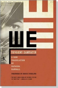 We by Yevgeny Zamyatin.